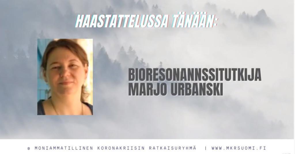 Haastattelussa bioresonanssitutkija Marjo Urbanski.